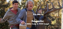 Ep 165 | Sequels – HOw Long Is TOO Long?