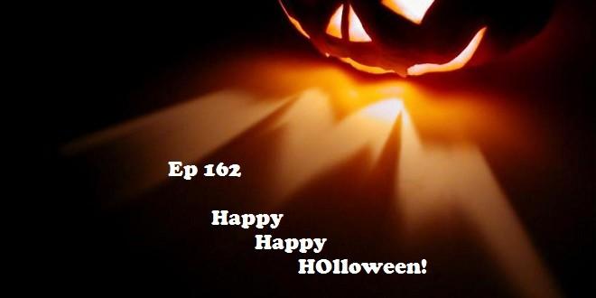 Ep 162 | Happy Happy HOlloween