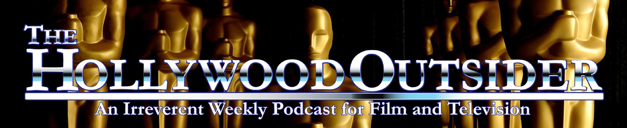 The Hollywood Outsider – Movie And Television Podcast | Reviews